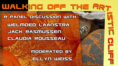 "Panel Discussion - ""Walking Off the Artistic Cliff"""