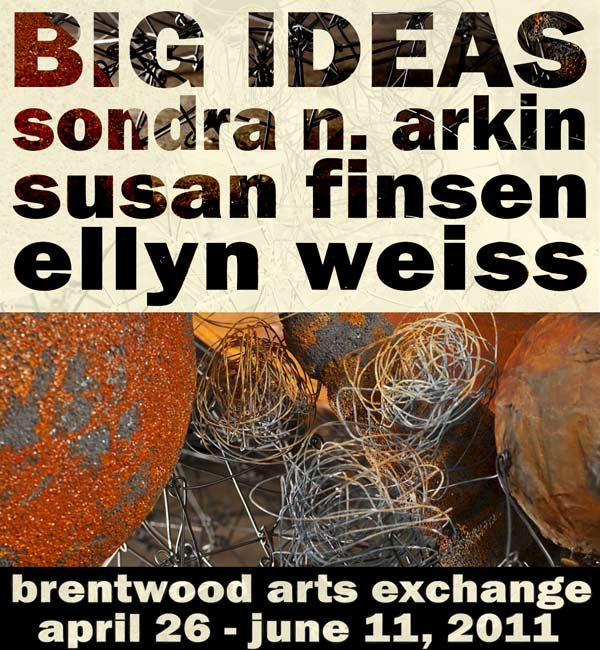 """Big Ideas"" at the Brentwood Arts Exchange"
